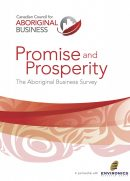 Promise-and-Prosperity--The-Aboriginal-Business-Survey_Page_01