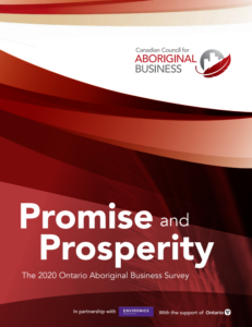 Promise & Prosperity: The 2020 Ontario Aboriginal Business Survey
